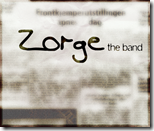Zorge. The Band